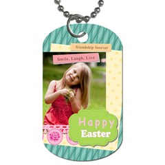 Easter By Easter   Dog Tag (two Sides)   243ixk76ib4i   Www Artscow Com Front