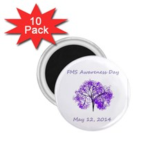 FMS Awareness Day 2014 1.75  Magnet (10 pack)  by FunWithFibro