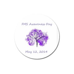 Fms Awareness 2014 Magnet 3  (round) by FunWithFibro