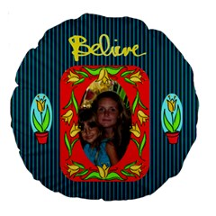 18  Believe Cushion, #3 By Joy Johns   Large 18  Premium Round Cushion    Rypblj4btqjr   Www Artscow Com Front