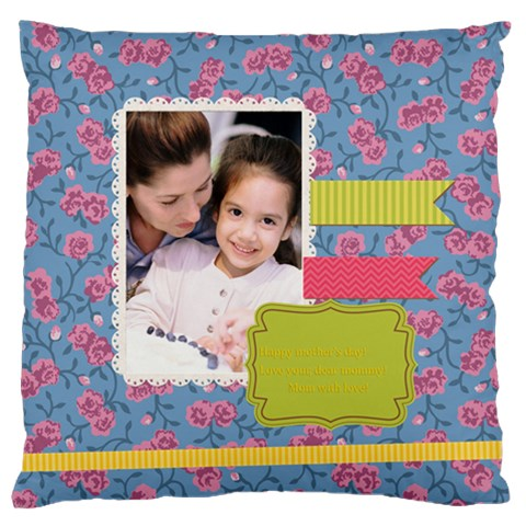 Mothers Day By Mom   Large Cushion Case (one Side)   Dvarc9r8i8l8   Www Artscow Com Front