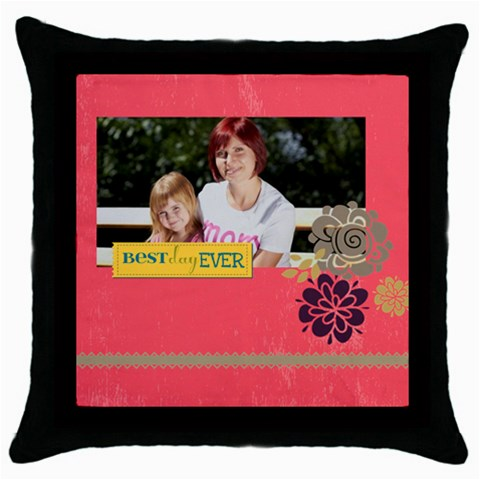 Mothers Day By Mom   Throw Pillow Case (black)   Icoufazkabnh   Www Artscow Com Front
