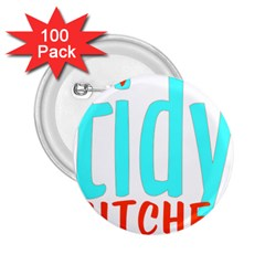 Tidy Bitcheslarge1 Fw 2 25  Button (100 Pack) by tidybitches