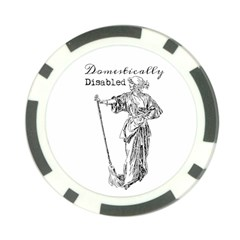 Domestically Disabled Poker Chip by StuffOrSomething