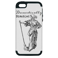 Domestically Disabled Apple Iphone 5 Hardshell Case (pc+silicone) by StuffOrSomething