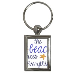 The Beach Fixes Everything Key Chain (rectangle) by OneStopGiftShop