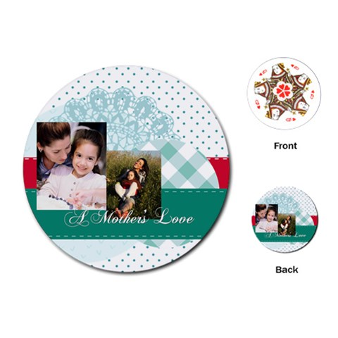 Mothers Day By Mom   Playing Cards (round)   Iisgeikflb8z   Www Artscow Com Front