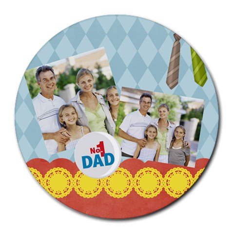Fathers Day By Dad   Round Mousepad   Ujy71iwc7e8w   Www Artscow Com Front