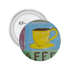 Kaffe Painting 2 25  Button by StuffOrSomething