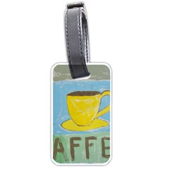 Kaffe Painting Luggage Tag (two Sides) by StuffOrSomething