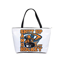 Shut Up And Play Hockey Classic Shoulder Handbag by MegaSportsFan