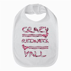 Crazy Redneck Y all Pink Camouflage Bib by RedneckGifts
