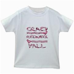 Crazy Redneck Y all Pink Camouflage Kids White T Shirt