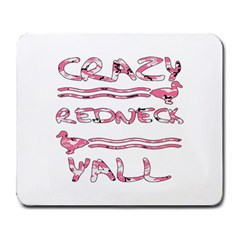 Crazy Redneck Y all Pink Camouflage Large Mousepad by RedneckGifts