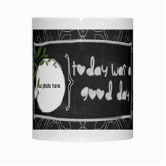 Today Was A Good Day Mug By Zornitza   White Mug   Mt2ug2hdl74r   Www Artscow Com Center