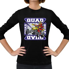Quad Racer Women s Long Sleeve Dark T Shirt
