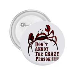 Crazy Person 2 25  Button by ukbanter
