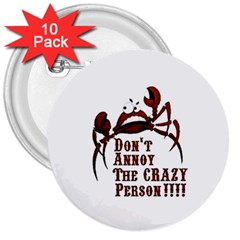 crazy person 3  Button (10 pack) by ukbanter