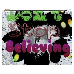 Don t Stop Believing Cosmetic Bag (XXXL) by SharoleneCollection