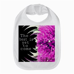 The Best Is Yet To Come Bib by SharoleneCollection