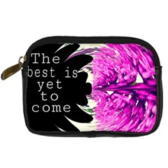The Best Is Yet To Come Digital Camera Leather Case by SharoleneCollection