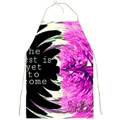 The Best Is Yet To Come Apron by SharoleneCollection