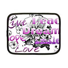 Live Peace Dream Hope Smile Love Netbook Sleeve (small) by SharoleneCollection