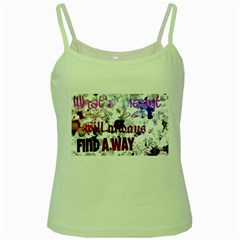 What s Meant To Be Will Always Find A Way Green Spaghetti Tank