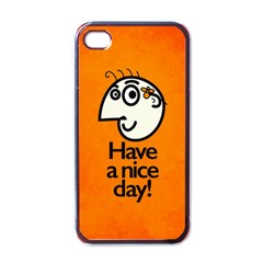 Have A Nice Day Happy Character Apple Iphone 4 Case (black)