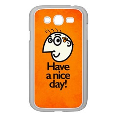 Have A Nice Day Happy Character Samsung Galaxy Grand Duos I9082 Case (white)
