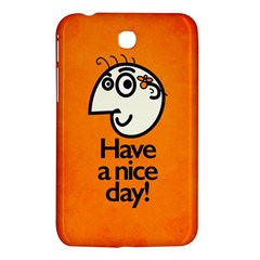 Have A Nice Day Happy Character Samsung Galaxy Tab 3 (7 ) P3200 Hardshell Case  by CreaturesStore