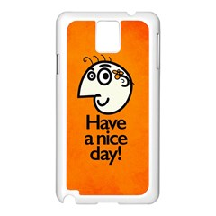 Have A Nice Day Happy Character Samsung Galaxy Note 3 N9005 Case (white)