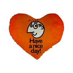 Have A Nice Day Happy Character 16  Premium Heart Shape Cushion