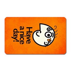 Have A Nice Day Happy Character Magnet (rectangular)