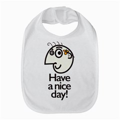 Have A Nice Day Happy Character Bib by CreaturesStore