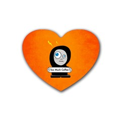 Orange Funny Too Much Coffee Drink Coasters 4 Pack (heart)