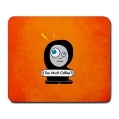 Orange Funny Too Much Coffee Large Mouse Pad (rectangle)