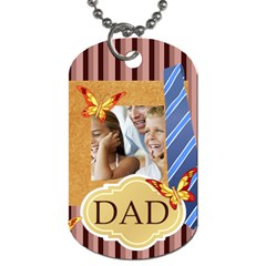 Fathers Day By Dad   Dog Tag (two Sides)   Xi8x42ylqz61   Www Artscow Com Front