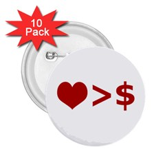 Love Is More Than Money 2 25  Button (10 Pack) by dflcprints