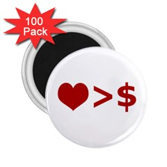 Love Is More Than Money 2 25  Button Magnet (100 Pack) by dflcprints