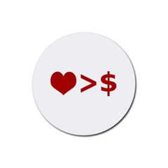 Love Is More Than Money Drink Coaster (round) by dflcprints