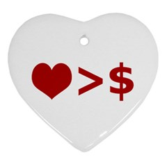 Love Is More Than Money Heart Ornament (two Sides) by dflcprints