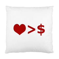 Love Is More Than Money Cushion Case (two Sided)  by dflcprints