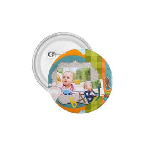 Baby By Baby   1 75  Button   Czzuz1uyquwh   Www Artscow Com Front