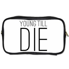 Young Till Die Typographic Statement Design Travel Toiletry Bag (two Sides) by dflcprints