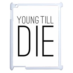 Young Till Die Typographic Statement Design Apple Ipad 2 Case (white) by dflcprints