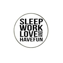 Sleep Work Love And Have Fun Typographic Design 01 Golf Ball Marker (for Hat Clip) by dflcprints