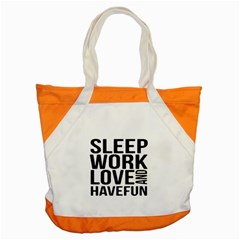 Sleep Work Love And Have Fun Typographic Design 01 Accent Tote Bag by dflcprints