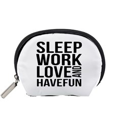 Sleep Work Love And Have Fun Typographic Design 01 Accessory Pouch (Small) by dflcprints