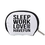 Sleep Work Love And Have Fun Typographic Design 01 Accessory Pouch (Small) Back